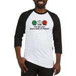 You Bet Your Bocce Balls Baseball Jersey