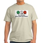 You Bet Your Bocce Balls Ash Grey T-Shirt