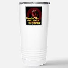 Reagan Started Propaganda Travel Mug