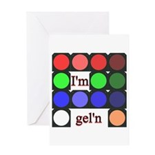 I'm gel'n (I'm gelling) Greeting Card