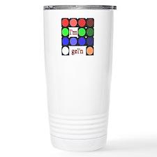 I'm gel'n (I'm gelling) Travel Mug