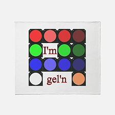 I'm gel'n (I'm gelling) Throw Blanket