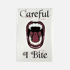 Careful.... I Bite Rectangle Magnet