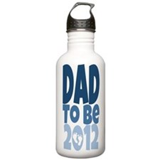 Dad to Be 2012 Water Bottle