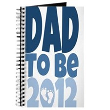 Dad to Be 2012 Journal