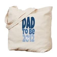 Dad to Be 2012 Tote Bag