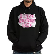 Crazy Coupon Lady Hoodie