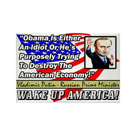 """""""Obama Is An Idiot!"""" Rectangle Magnet"""