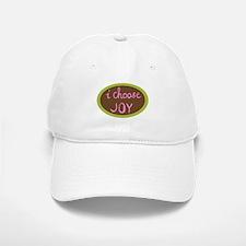 I Choose Joy Baseball Baseball Cap