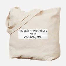 Best Things in Life: Racine Tote Bag