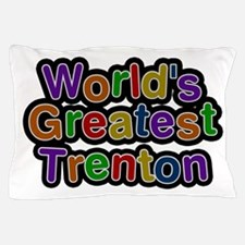 World's Greatest Trenton Pillow Case