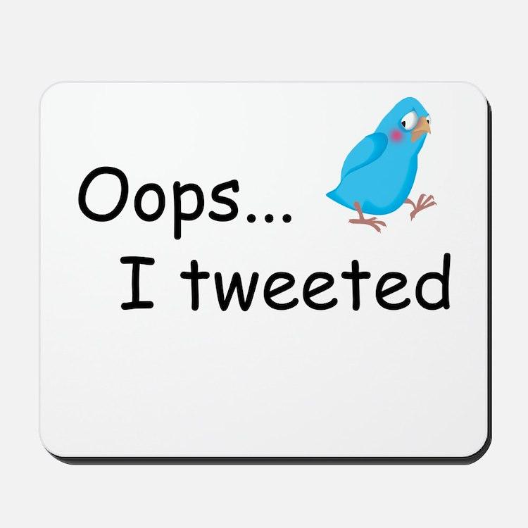 Oops I Tweeted Mousepad