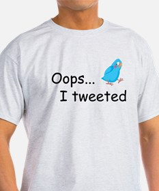 Oops I Tweeted T-Shirt