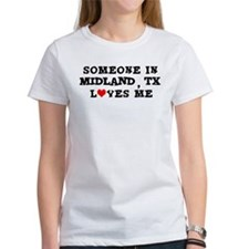 Someone in Midland Tee