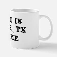 Someone in Mesquite Mug