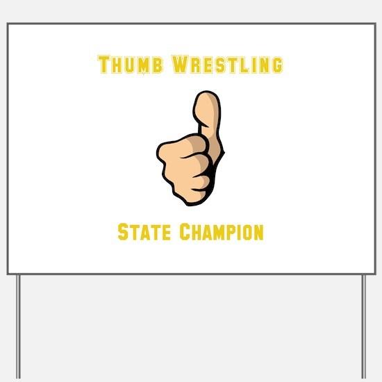 Thumb Wrestling Yard Sign