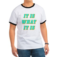 It Is What It Is Cyan and Gold T