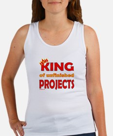 KING OF UNFINISHED PROJECTS Women's Tank Top