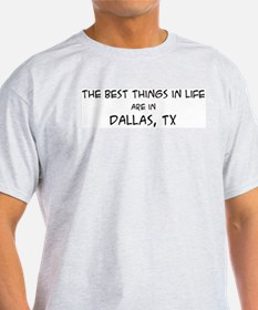 Best Things in Life: Dallas Ash Grey T-Shirt