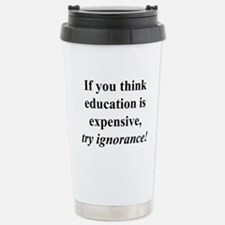 Education quote (black) Travel Mug