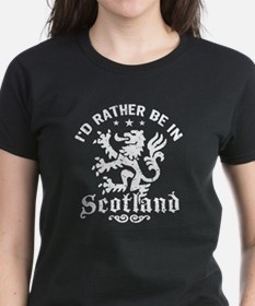I'd Rather Be In Scotland Tee