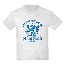 I'd Rather Be In Scotland T-Shirt