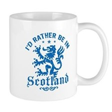 I'd Rather Be In Scotland Mug
