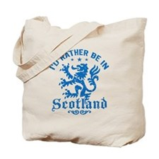 I'd Rather Be In Scotland Tote Bag