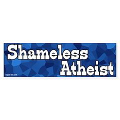 Shameless Atheist Bumper Bumper Sticker