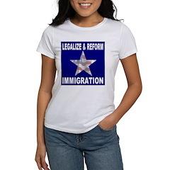Legalize & Reform Immigration Women's T-Shirt