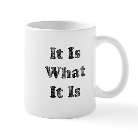 Vintage It Is What It Is Mug