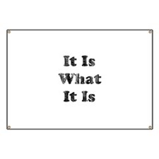 Vintage It Is What It Is Banner