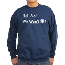 Hell No - Sweatshirt