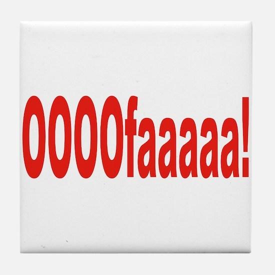 Italian expression Tile Coaster