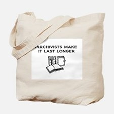Archivists Make it Last Longe Tote Bag