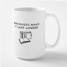 Archivists Make it Last Longe Mug