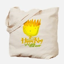 Mimi's: The Happy King! Tote Bag