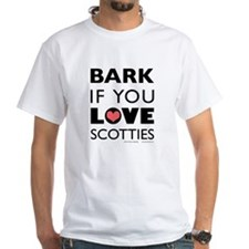 Bark if You Love Scotties Shirt
