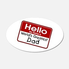 World's Greatest Dad 22x14 Oval Wall Peel