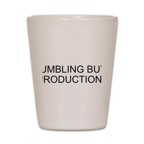 Rumbling Butt Productions Shot Glass
