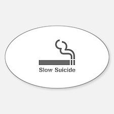 Slow Suicide Sticker (Oval)