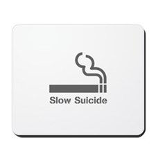 Slow Suicide Mousepad
