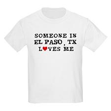 Someone in El Paso Kids T-Shirt