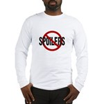 Spoilers Long Sleeve T-Shirt