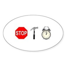 Stop, Hammer Time Decal