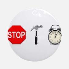 Stop, Hammer Time Ornament (Round)