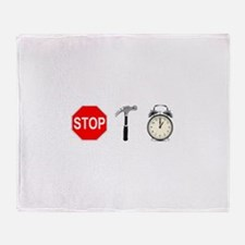 Stop, Hammer Time Throw Blanket