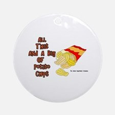 All That and a Bag of Chips Ornament (Round)