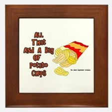 All That and a Bag of Chips Framed Tile