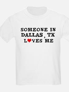 Someone in Dallas Kids T-Shirt